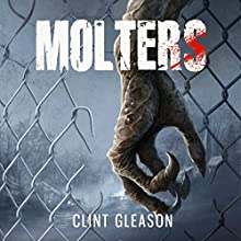 Molters Audiobook by Clint Gleason Narrated by David Drummond