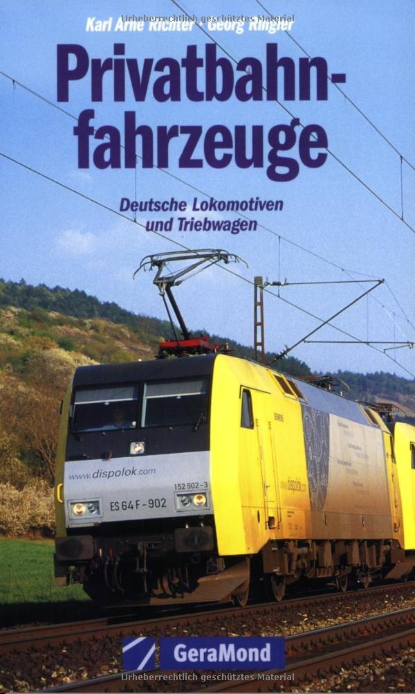 Privatbahnfahrzeuge: Deutsche Lokomotiven und Triebwagen