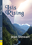 Isis Rising (Isis Series Book 2)
