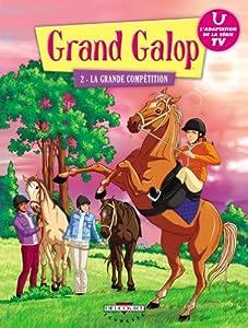"""Afficher """"Grand galop (BD) n° 2<br /> La grande compétition"""""""
