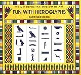 Fun with Hieroglyphs, Catharine Roehrig, 0870996002