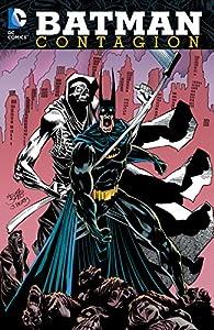 Batman: Contagion (Batman (1940-2011))