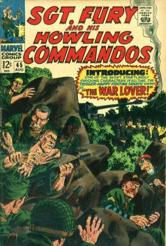 """Sgt. Fury and His Howling Commandos #45 """"The War Lover!"""""""