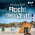 Flucht übers Watt: Ein Nordsee-Krimi | Krischan Koch