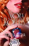 Estrella cautiva (Nora Roberts)