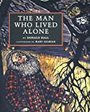 The Man Who Lived Alone, Donald Hall, 1567920500