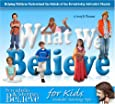 What We Believe: Helping Children Understand the Beliefs of the Seventh-Day Adventist Church