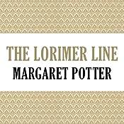 The Lorimer Line: Lorimer Family, Book 1 | Anne Melville