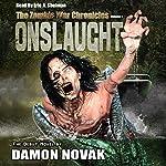 Onslaught: The Zombie War Chronicles, Volume 1 | Damon Novak