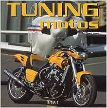 Tuning motos: Marc Unau: 9782726885901: Amazon.com: Books