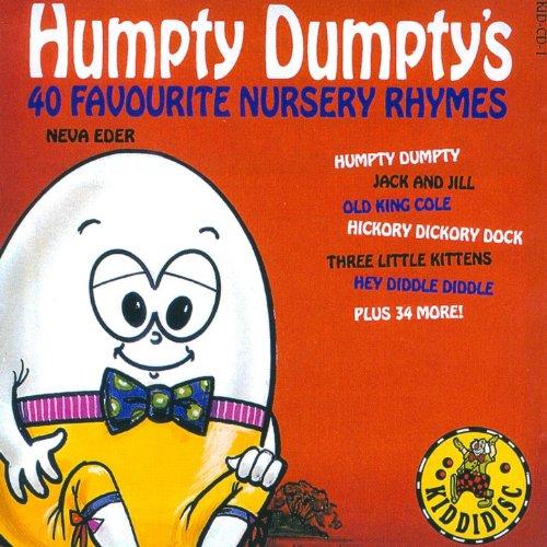 Humpty Dumpty's 40 Favourite Nursery Rhymes (Dumpty Humpty Nursery)