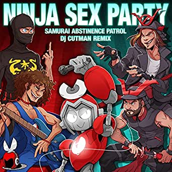 Samurai Abstinence Patrol (Ninja Sex Party Remix) by Dj ...
