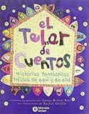 El Telar de Cuentos (Spanish Edition)