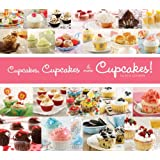 Cupcakes, Cupcakes, and More Cupcakes!