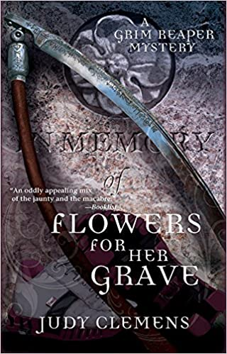 Flowers For Her Grave Grim Reaper Series Judy Clemens