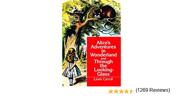 Alices Adventures in Wonderland and Through the Looking-Glass (Dell Yearling Classic) (English Edition) eBook: Carroll, Lewis: Amazon.es: Tienda Kindle