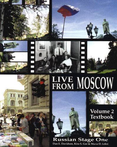 Russian Stage One--Live from Moscow! Volume 2 Textbook (Russian in stages)