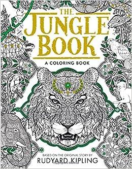 The Jungle Book: A Coloring Book: Rudyard Kipling: 9781626867024 ...