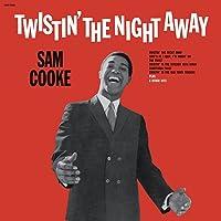 Twistin The Night Away