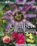 Climbers and Wall Shrubs (Hillier Gardener's Guide)
