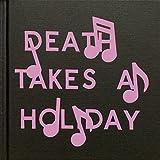 Darin Mickey: Death Takes a Holiday