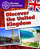 Discover the United Kingdom, Tim Atkinson, 144885265X