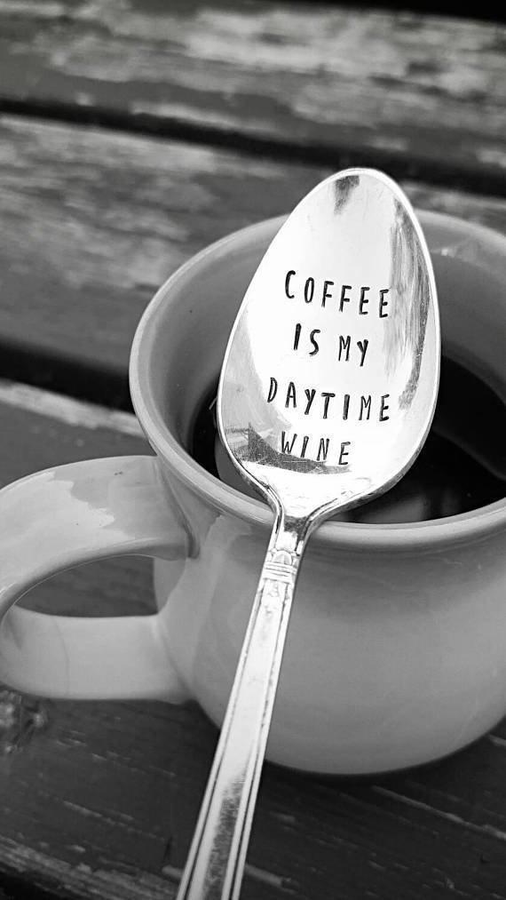 Coffee is my Daytime Wine Hand Stamped Spoon Gift Under 20 Engraved Teaspoon Caffeine Lover Winno