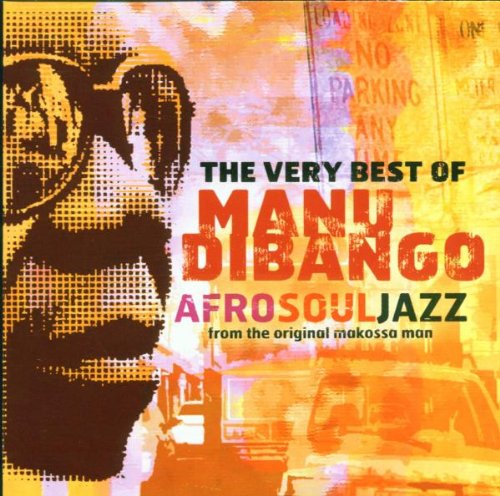 Manu DiBango - The Very Best Of Manu Dibango Africadelic - Zortam Music