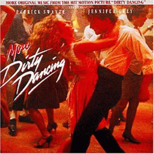 Dirty dancing soundtrack music complete song list | tunefind.