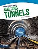 Building Tunnels (Engineer Challenges)
