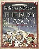 Nicholas & Sabina in The Busy Season (A Wonderous World Story) (Volume 1)