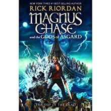 The Ship of the Dead: Magnus Chase and the Gods of Asgard, Book 3 Audiobook by Rick Riordan Narrated by Michael Crouch