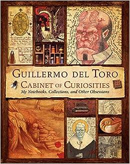 Amazon.com: Guillermo del Toro Cabinet of Curiosities: My ...