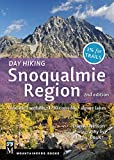 Day Hiking Snoqualmie Region 2E - ebook: Cascade Foothills * I-90 Corridor * Alpine Lakes