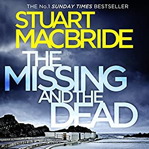 The Missing and the Dead (Logan McRae, Book 9) Hörbuch