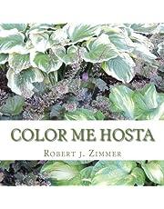 Color Me Hosta: Vol. I