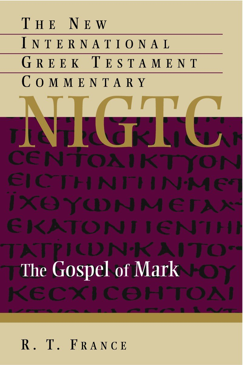 The Gospel Of Mark The New International Greek Testament Commentary