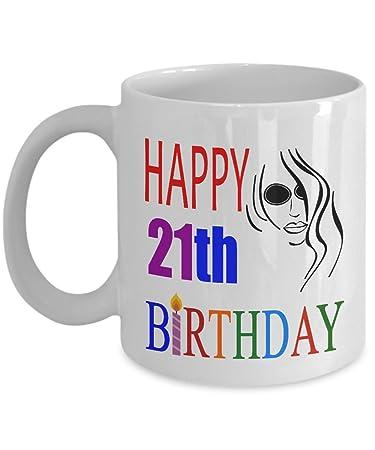 Happy 21th Birthday Mugs For Women 11 OZ
