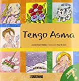 Tengo asma: I Have Asthma (Spanish Edition) (What Do You Know About? Books (Â¿Qué sabes acerca deÂ...?))
