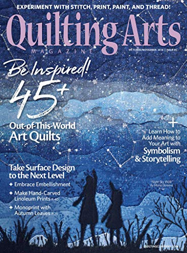 Looking for a quilting arts magazine subscription? Have a look at this 2019 guide!