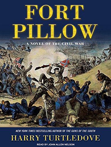Fort Pillow: A Novel of the Civil War pdf