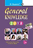 General Knowledge 2018: Latest Who's Who & Current Affairs