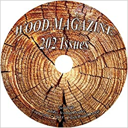 Wood Magazine 202 Issues On Dvd Woodwork Woodworker Plans Guides