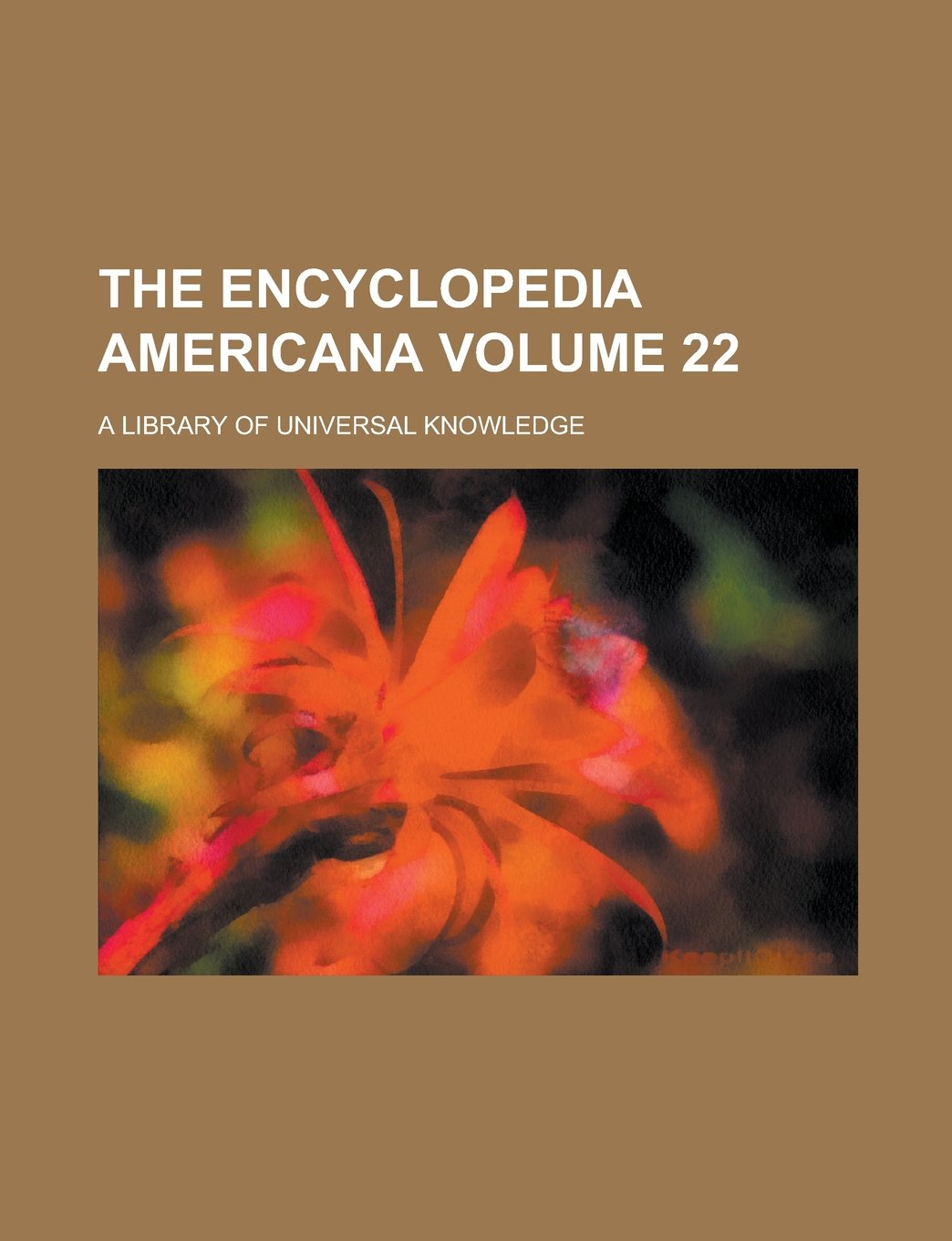 The Encyclopedia Americana; a library of universal knowledge Volume 22 ebook