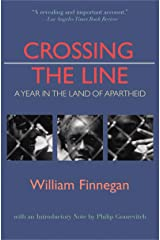 Crossing the Line: A Year in the Land of Apartheid Paperback