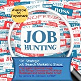 img - for 101 Strategic, Job Search Marketing Steps: The Helpful Checklist-Guide to All Things Considered Workforce Readiness and Social Media Smart book / textbook / text book