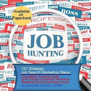 101 Strategic, Job Search Marketing Steps Audiobook