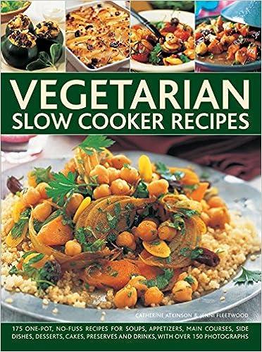 Vegetarian slow cooker recipes amazon catherine atkinson vegetarian slow cooker recipes amazon catherine atkinson jenni fleetwood 9780754830719 books forumfinder Gallery