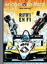 Michel Vaillant, Tome 40 : Rififi en F1 par Jean Graton