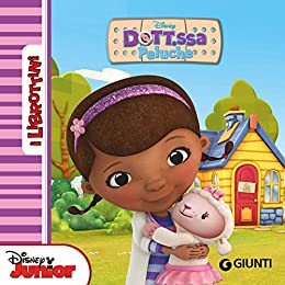 Dott.ssa Peluche. I Librottini (Italian Edition) by [Disney]